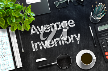 Average Inventory Handwritten on Black Chalkboard. Top View Composition with Black Chalkboard with Office Supplies Around. 3d Rendering. Toned Illustration.