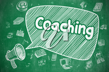 Business Concept. Megaphone with Phrase Coaching. Doodle Illustration on Green Chalkboard. Yelling Megaphone with Inscription Coaching on Speech Bubble. Hand Drawn Illustration. Business Concept.