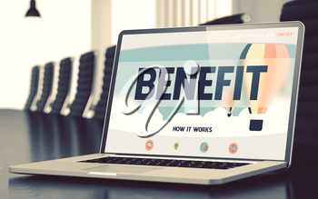 Benefit. Closeup Landing Page on Laptop Screen. Modern Meeting Hall Background. Blurred Image with Selective focus. 3D Rendering.