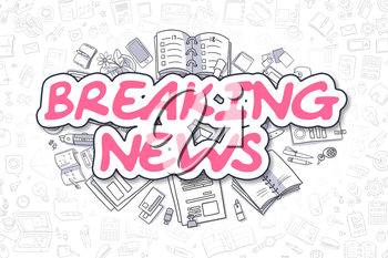 Doodle Illustration of Breaking News, Surrounded by Stationery. Business Concept for Web Banners, Printed Materials.