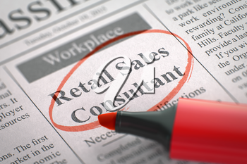 Newspaper with Jobs Section Vacancy Retail Sales Consultant. Blurred Image with Selective focus. Job Search Concept. 3D Illustration.