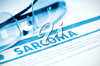 Sarcoma - Printed Diagnosis on Blue Background and Eyeglasses Lying on It. Medicine Concept. Blurred Image. 3D Rendering.