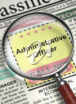 Loupe Over Newspaper with Small Advertising of Administrative Officer. Column in the Newspaper with the Searching Job of Administrative Officer. Concept of Recruitment. Selective focus. 3D Rendering.