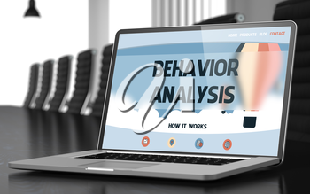 Behavior Analysis - Landing Page with Inscription on Laptop Screen on Background of Comfortable Meeting Hall in Modern Office. Closeup View. Toned Image with Selective Focus. 3D.