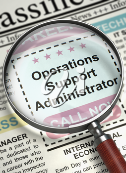 Operations Support Administrator. Newspaper with the Jobs Section Vacancy. Newspaper with Jobs Section Vacancy Operations Support Administrator. Concept of Recruitment. Selective focus. 3D Render.