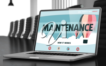Maintenance Concept. Closeup Landing Page on Laptop Display on Background of Conference Room in Modern Office. Toned Image. Blurred Background. 3D Rendering.