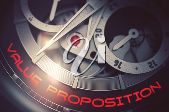 Value Proposition on the Mechanical Wrist Watch, Chronograph Closeup. Elegant Watch with Value Proposition Inscription on Face. Time and Work Concept with Lens Flare. 3D Rendering.