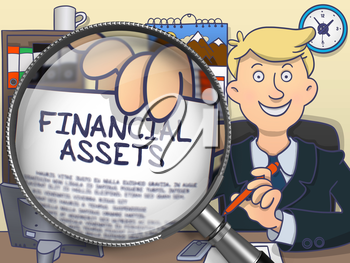 Business Man Sitting in Offiice and Showing Paper with Text Financial Assets. Closeup View through Lens. Colored Doodle Style Illustration.