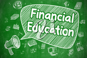 Speech Bubble with Wording Financial Education Doodle. Illustration on Green Chalkboard. Advertising Concept.