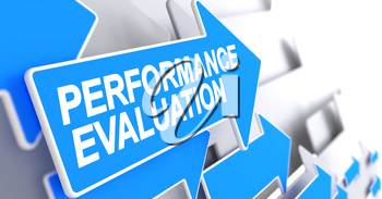 Performance Evaluation, Label on the Blue Arrow. Performance Evaluation - Blue Arrow with a Label Indicates the Direction of Movement. 3D Render.