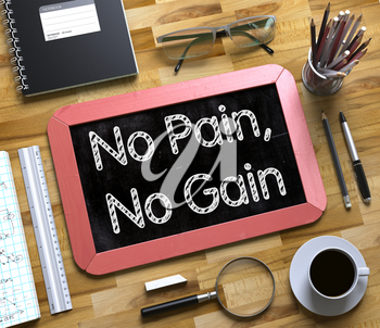 No Pain, No Gain on Small Chalkboard. No Pain, No Gain Handwritten on Red Small Chalkboard. Top View of Wooden Office Desk with a Lot of Business and Office Supplies on It. 3d Rendering.
