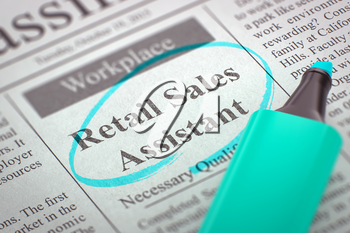 Retail Sales Assistant. Newspaper with the Advertisements and Classifieds Ads for Vacancy, Circled with a Azure Marker. Blurred Image. Selective focus. Concept of Recruitment. 3D.