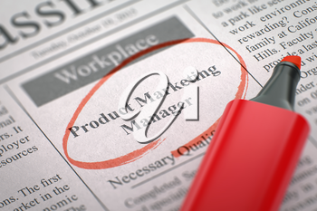 Product Marketing Manager - Vacancy in Newspaper, Circled with a Red Marker. Blurred Image with Selective focus. Job Search Concept. 3D Rendering.