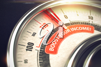 Boost Your Income - Conceptual Dial with Red Caption on It. Horizontal image. 3D Illustration.