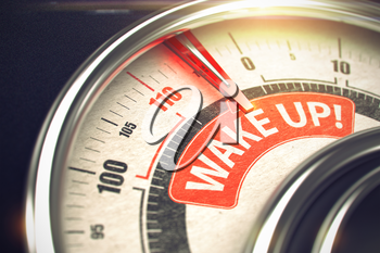Conceptual Illustration of a Gauge with Red Needle Pointing to Maximum of Wake Up. Horizontal image. 3D Render of a Speedmeter with Red Needle Pointing the Text Wake Up. Business Concept. 3D Render.