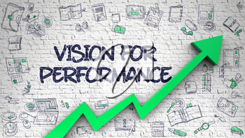 Vision For Performance Inscription on the Modern Style Illustation. with Green Arrow and Doodle Design Icons Around. Vision For Performance - Modern Illustration with Hand Drawn and 3d Elements.