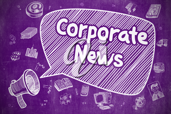 Business Concept. Loudspeaker with Text Corporate News. Hand Drawn Illustration on Purple Chalkboard. Corporate News on Speech Bubble. Cartoon Illustration of Shouting Megaphone. Advertising Concept.