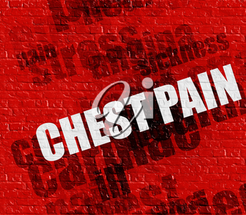Medicine concept: Red Brickwall with Chest Pain on it . Chest Pain - on Brickwall with Wordcloud Around .