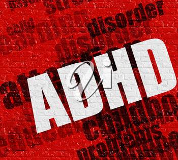 Modern healthcare concept: Red Wall with ADHD - Attention Deficit Hyperactivity Disorder on it . ADHD - Attention Deficit Hyperactivity Disorder - on Wall with Word Cloud Around .