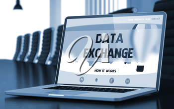 Closeup Data Exchange Concept on Landing Page of Laptop Screen in Modern Meeting Room. Blurred. Toned Image. 3D.