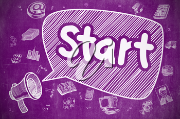 Yelling Megaphone with Text Start on Speech Bubble. Hand Drawn Illustration. Business Concept. Speech Bubble with Wording Start Hand Drawn. Illustration on Purple Chalkboard. Advertising Concept.