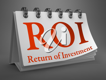 ROI - Return on Investment - Red Text on White Desktop Calendar.