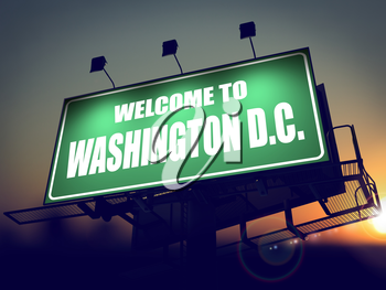 Welcome to Washington D.C. - Green Billboard on the Rising Sun Background.