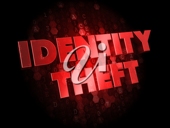 Identity Theft - Red Color Text on Dark Digital Background.