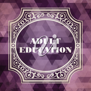 Adult Education Concept. Vintage design. Purple Background made of Triangles.