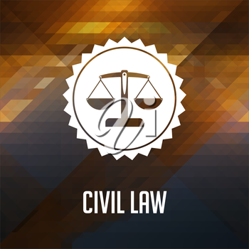 Civil Law Concept. Retro label design. Hipster background made of triangles, color flow effect.