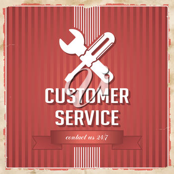 Customer Service with Icon of Crossed Screwdriver and Wrench and Slogan on Red Striped Background. Vintage Concept in Flat Design.