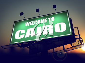 Welcome to Cairo - Green Billboard on the Rising Sun Background.