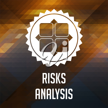 Risk Analysis Concept. Retro label design. Hipster background made of triangles, color flow effect.