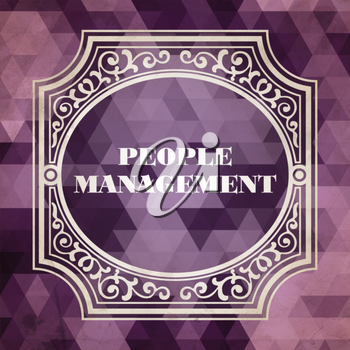 People Management  Concept. Vintage design. Purple Background made of Triangles.