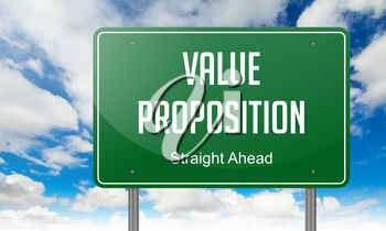 Highway Signpost with Value Proposition Wording on Sky Background.