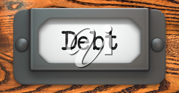 Debt - Inscription on File Drawer Label on a Wooden Background.