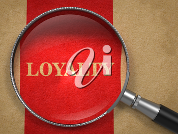 Loyalty. Magnifying Glass on Old Paper with Red Vertical Line.