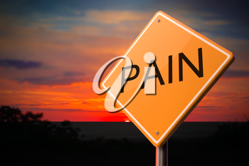 Pain on Warning Road Sign on Sunset Sky Background.