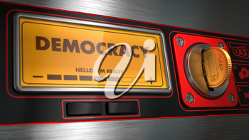 Democracy - Inscription on Display of Red Vending Machine. Political Concept.