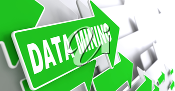 Data Mining. Green Arrows with Slogan on a Grey Background Indicate the Direction.