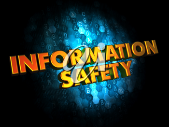 Information Safety - Golden Color Text on Dark Blue Digital Background.