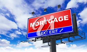 Mortgage - Red Billboard on Sky Background. Business Concept.