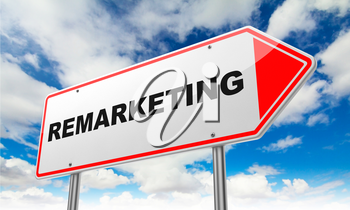 Remarketing - Inscription on Red Road Sign on Sky Background.