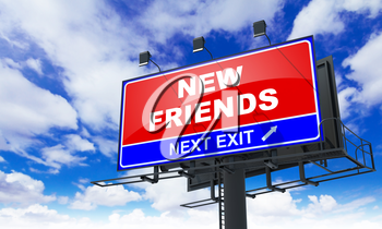 New Friends - Red Billboard on Sky Background. Business Concept.