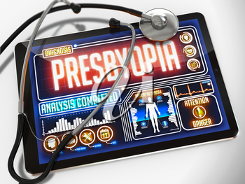 Medical Tablet with the Diagnosis of Presbyopia on the Display and a Black Stethoscope on White Background.