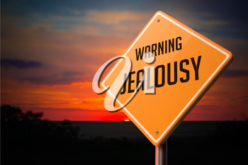Jealousy on Warning Road Sign on Sunset Sky Background.