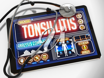 Tonsillitis - Diagnosis on the Display of Medical Tablet and a Black Stethoscope on White Background.