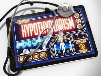 Hypothyroidism - Diagnosis on the Display of Medical Tablet and a Black Stethoscope on White Background.