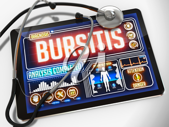 Bursitis - Diagnosis on the Display of Medical Tablet and a Black Stethoscope on White Background.