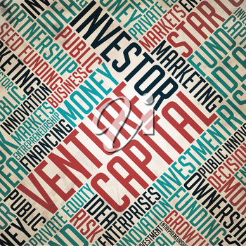 Venture Capital Background - Grunge Wordcloud Concept on Old Paper.